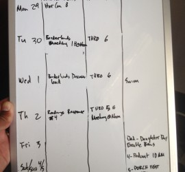 Keep track of weekly tasks on a small whiteboard